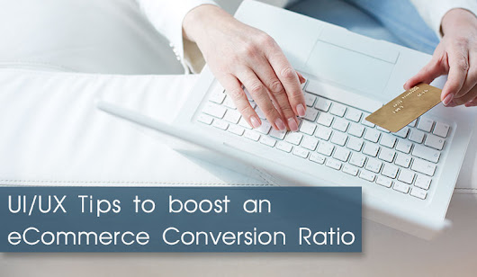 9 UI/UX tips for eCommerce to boost conversion ratio | Ved Web Services