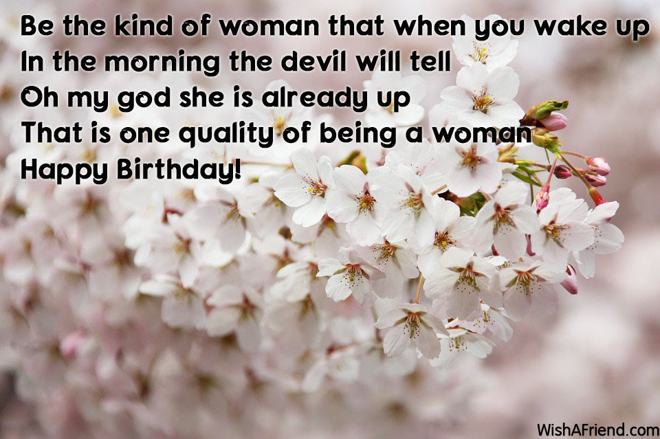 Be The Kind Of Woman That Women Birthday Saying
