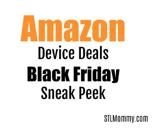 Amazon Device Deals Black Friday Sneak Peek - STL Mommy