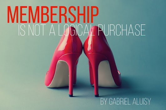 Membership Is Not a Logical Purchase - Gabriel Aluisy
