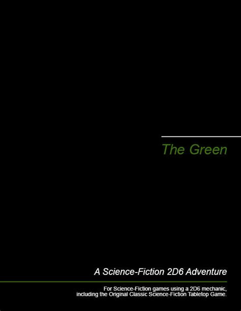 The Green - Michael Brown | 2D6 SF Adventures