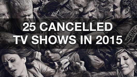 25 Cancelled TV Shows 2015 • TVPre.com