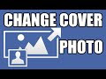 How Can I Change Cover Photo on Facebook
