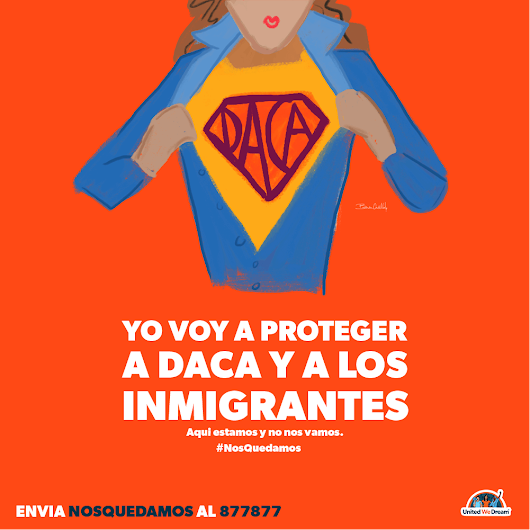 Alerta Sobre DACA – UnitedWeDream.org – Medium