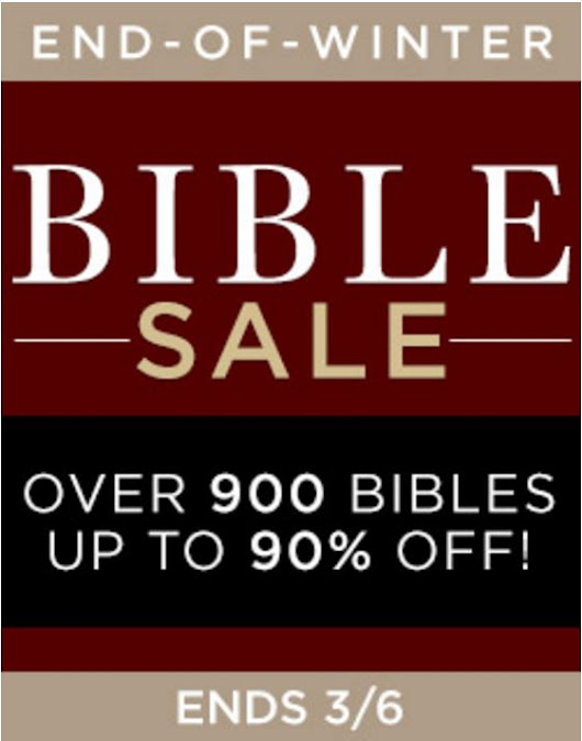 End of Winter Bible Sale