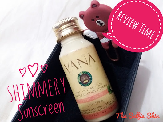 Vana Italian Bergamot Luxury Summer Shimmer Sunscreen – Product Review
