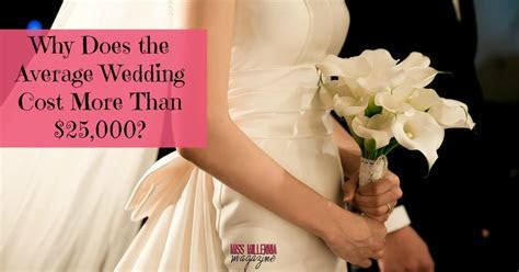 Why Does the Average Wedding Cost More Than $25,000