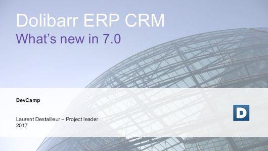 Presentation Dolibarr ERP CRM - what's new in 7.0 - devcamp Nancy 2018