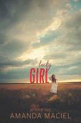 Title: Lucky Girl, Author: Amanda Maciel