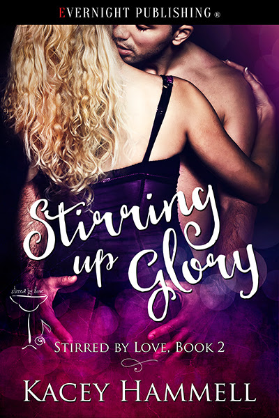 New Release! Stirring Up Glory, Stirred by Love Series by Kacey Hammell @KaceyHammell #MustRead