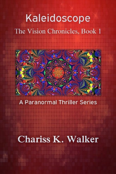 Book Tour + Giveaway - The Vision Chronicles - by Chariss K. Walker @chariss_walker #Thriller #Paranormal #Suspense