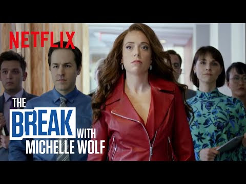 Featuring A Strong Female Lead | The Break With Michelle Wolf Premieres Sunday on Netflix