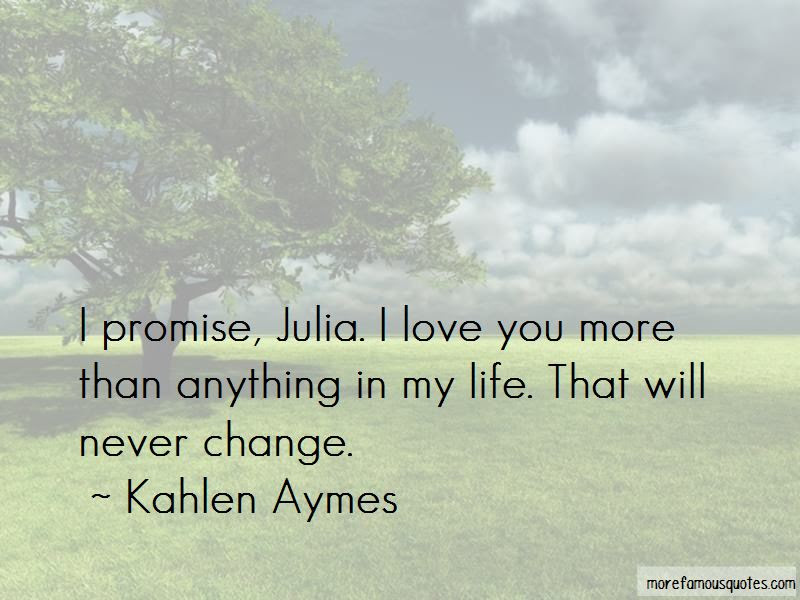 I Love You More Than Anything In My Life Quotes Top 48 Quotes About