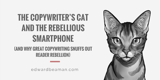 The Copywriter's Cat and the Rebellious Smartphone - Edward Beaman Copywriter
