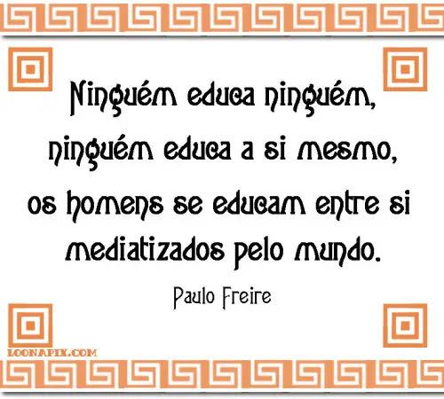 Pensamentos De Paulo Freire Positivos E Frases Mensagens