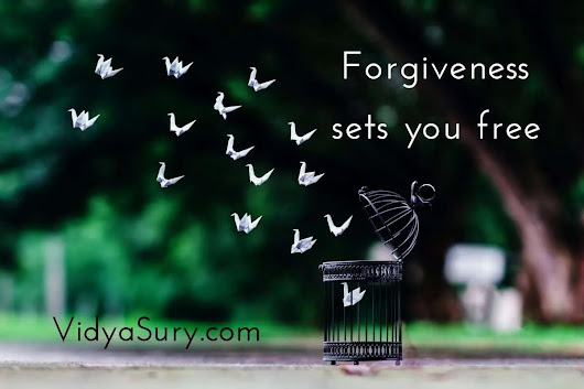 Forgiveness Sets You Free | Vidya Sury, Collecting Smiles