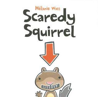 Scaredy Squirrel (Scaredy Squirrel)