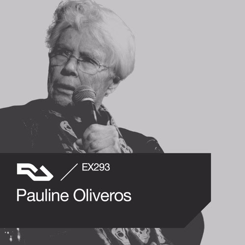 EX.293 Pauline Oliveros by RA Exchange
