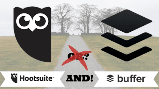 Hootsuite or Buffer? Why Not Both?