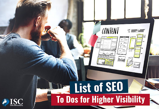 Check Out the List of SEO To-Dos for Higher Website Content Visibility