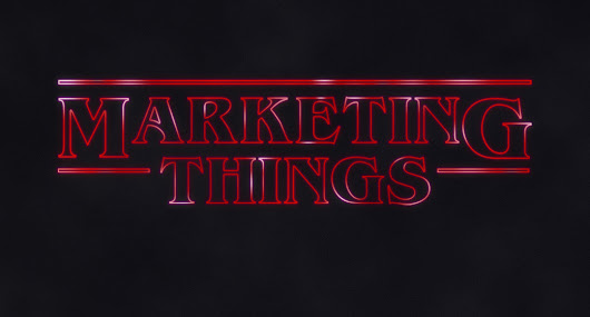 3 marketing lessons from Stranger Things