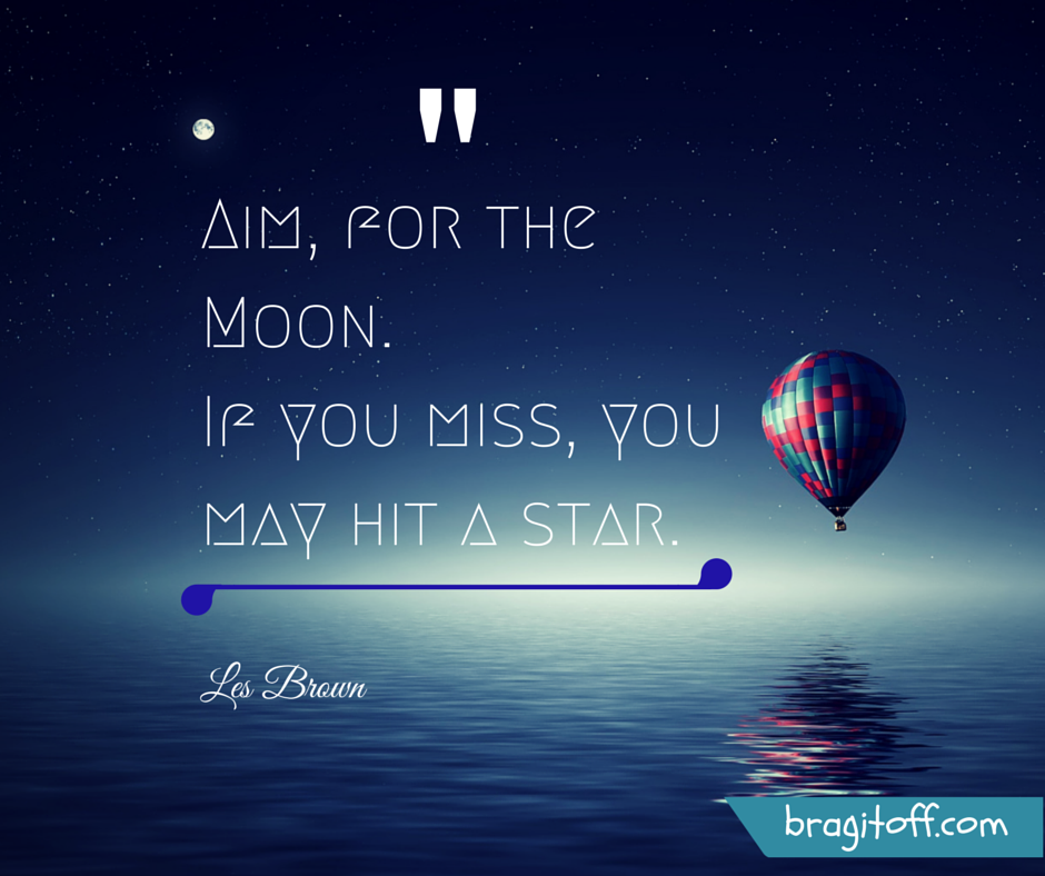 Aim For The Moon Quote Quotes