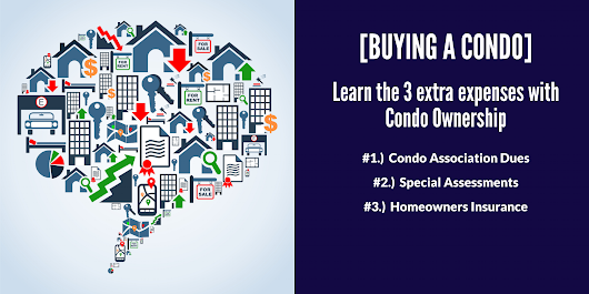 Buying a Condo? 3 Extra Expenses Everyone Needs to Know!