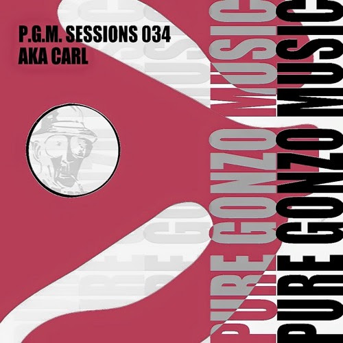 PGM SESSIONS 034 with AKA CARL [FREE DOWNLOAD]