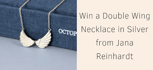 Win a Tiny Double Wing Necklace in Silver from Jana Reinhardt | Life in a Break Down