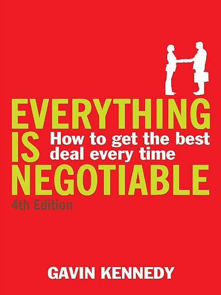 Everything is Negotiable: 4th Edition: How to get best deal every time