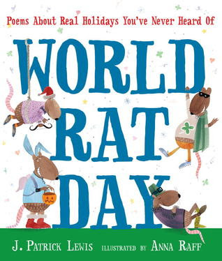 World Rat Day: Poems About Real Holidays You've Never Heard Of