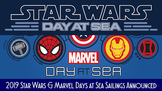 Star Wars Day at Sea and Marvel Day at Sea Cruises Returning in 2019 • The Disney Cruise Line Blog