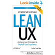 Amazon.com: Lean UX: Applying Lean Principles to Improve User Experience eBook: Jeff Gothelf, Josh Seiden: Kindle Store