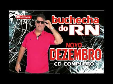 BUCHECHA DO RN CD COMPLETO DEZEMBRO
