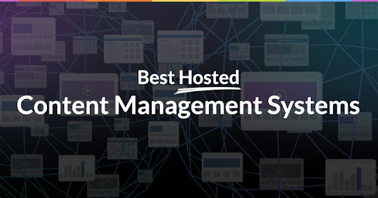 13 of the Best Hosted CMSs