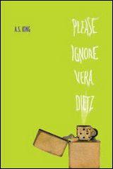 Please Ignore Vera Dietz - A.S. King