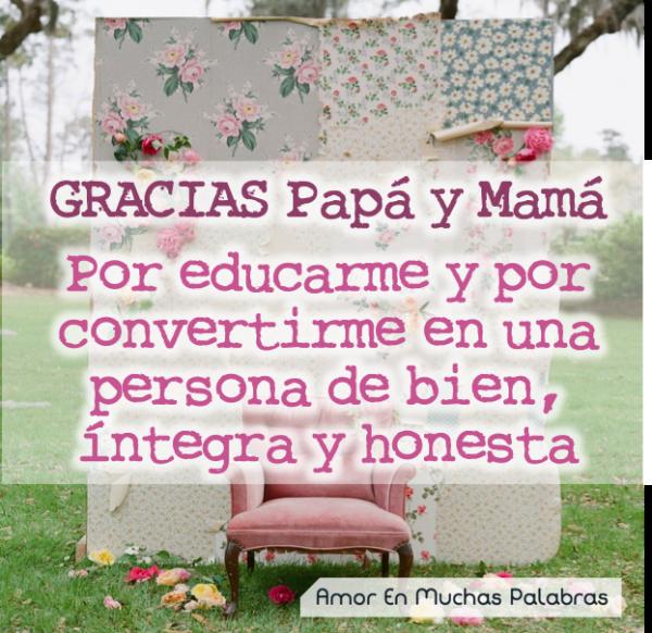 Palabras Sinceras Para Agradecer A Tus Padres Gracias Papas