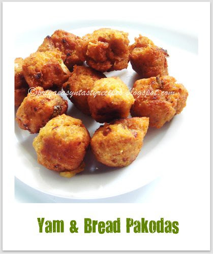 Yam & Bread pakodas