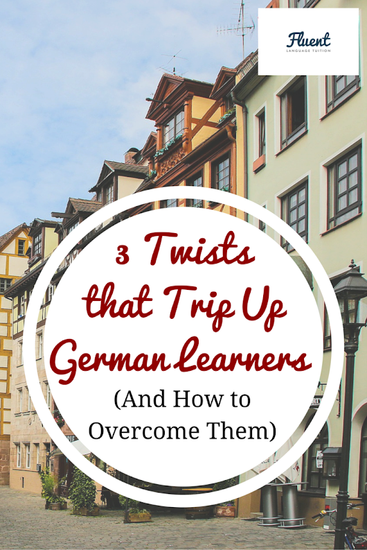 Grammar ♥︎ Practice auf Deutsch: 3 Twists That Trip Up German Learners (And How to Overcome Them Easily)