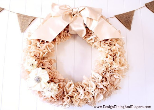 Tea Stained Coffee Filter Wreath - Design, Dining + Diapers