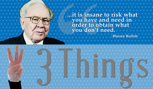 3 Things: Wisdom from Warren Buffett - 2018 annual letter