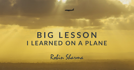 Big Lesson I Learned On a Plane