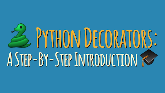 Python Decorators: A Step-By-Step Introduction – dbader.org