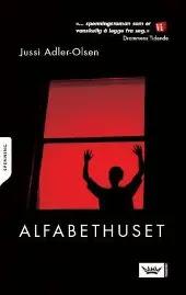 Alfabethuset - Jussi Adler-Olsen Kirsti Øvergaard