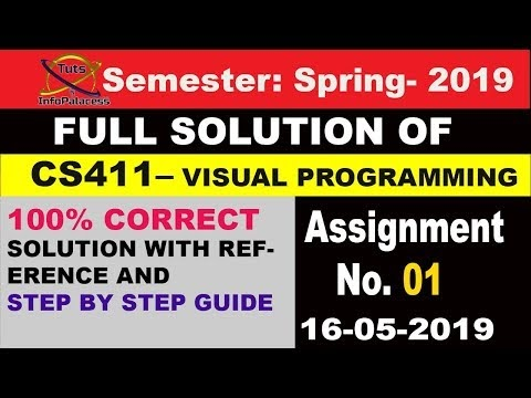 CS411 Assignment No 1 Soution Spring 2019 Step by Step Guide to Get Full Marks