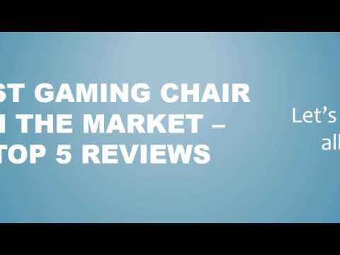 Gaming Chair - featuring the best ones