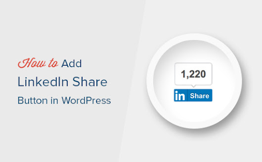 How to Add Official LinkedIn Share Button in WordPress