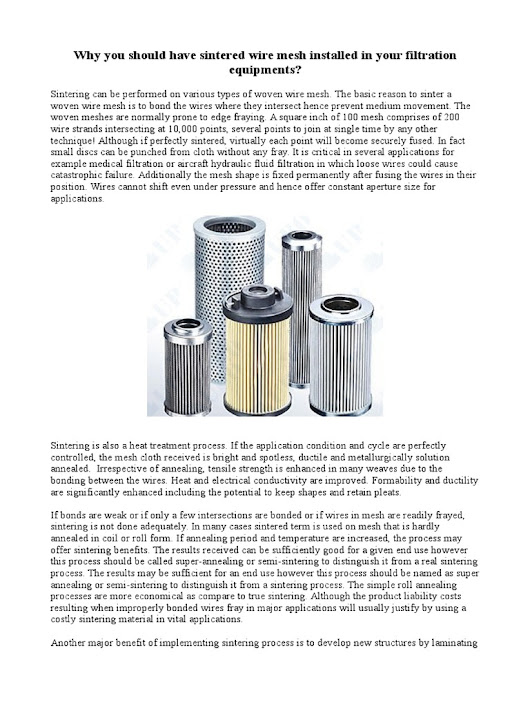 Why you should have sintered wire mesh installed in your filtration equipments? | Sintering | Annealing (Metallurgy)