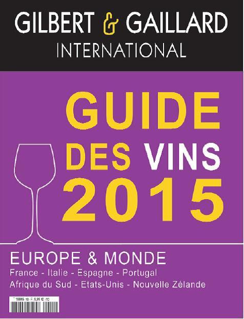 La prestigiosa guía de vinos Gilbert & Gaillard