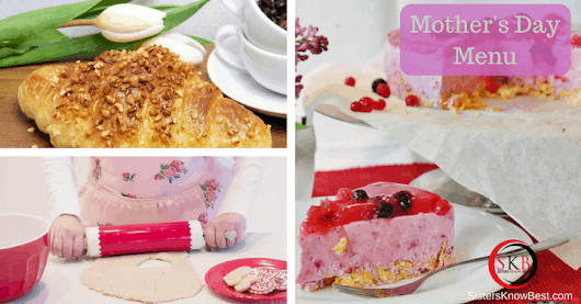 Mother's Day Menu from Breakfast to Dinner by Sisters Know Best